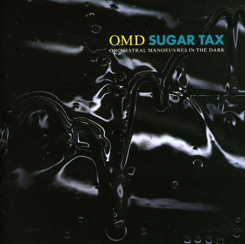 Orchestral Manoeuvres in the Dark - Sugar Tax - Zortam Music