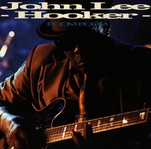 John Lee Hooker - Boom Boom Lyrics - Lyrics2You