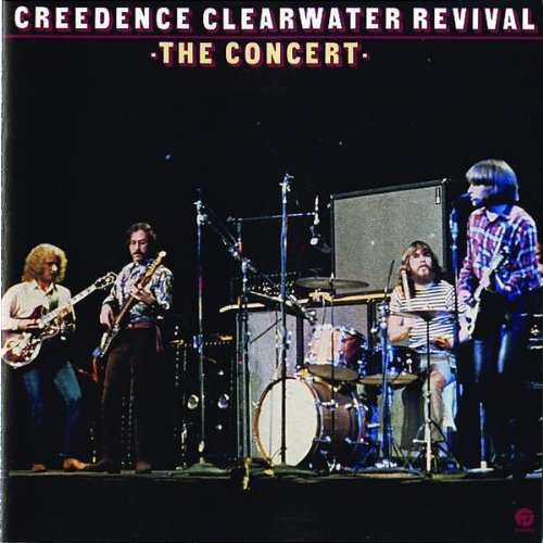 Creedence Clearwater Revival - The Concert (Live Oakland 31.01.