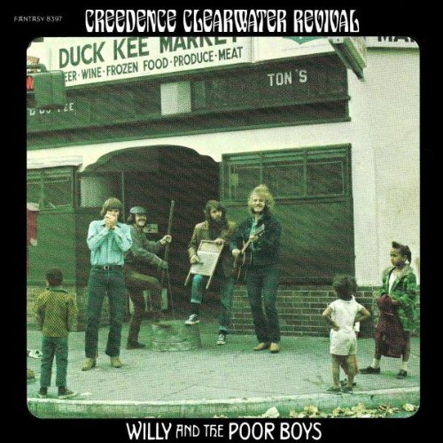 Creedence Clearwater Revival - Willy & The Poor Boys - Zortam Music