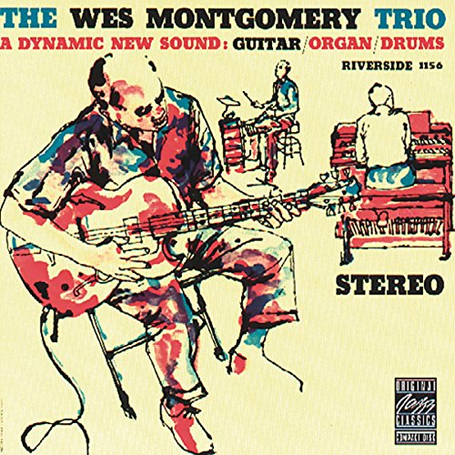 Wes Montgomery - The Wes Montgomery Trio - Zortam Music
