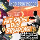 Black Liberation Dub, Chapter 2: Anti-Racist Dub Broadcast