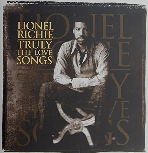 Lionel Richie - Truly - The Love Songs - Zortam Music