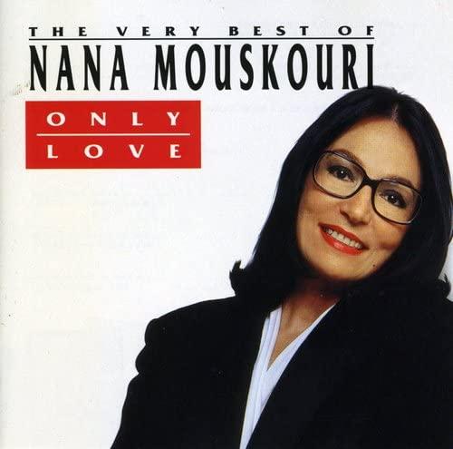 Nana Mouskouri - Only Love - Zortam Music