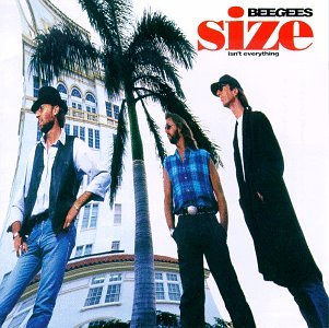 Bee Gees - The Size Isn