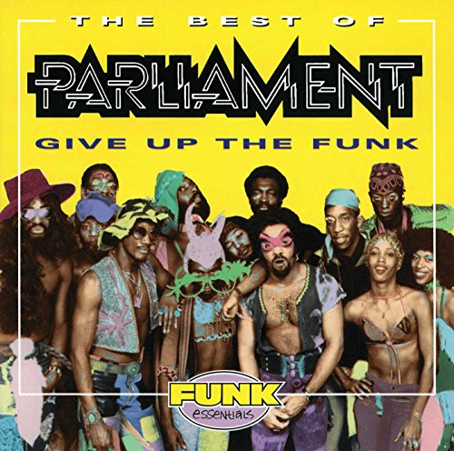 PARLIAMENT - Give Up The Funk - Zortam Music