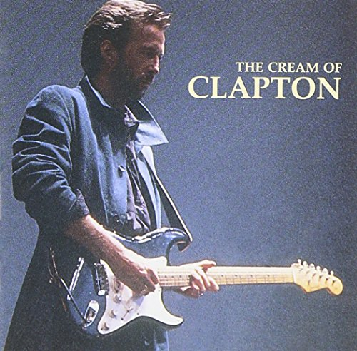 Eric Clapton - Cream of Clapton - Zortam Music
