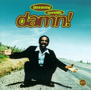 Jimmy Smith - Damn!