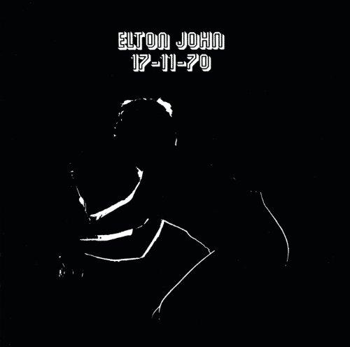 Elton John - 17-11-70 - Lyrics2You