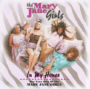 Mary Jane Girls - In My House - Zortam Music