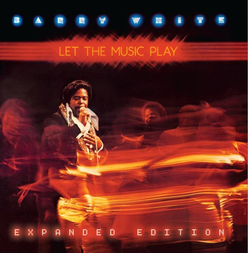 Barry White - Let the Music Play - Zortam Music