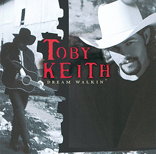 Toby Keith - Dream Walkin