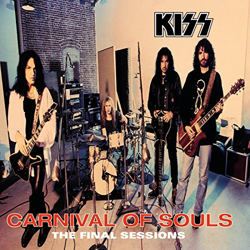 Kiss - Carnival Of Souls - The Final Sessions - Zortam Music