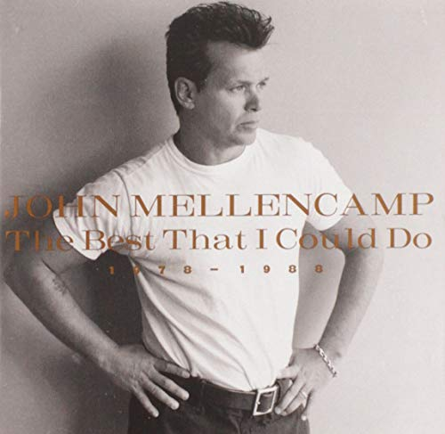 John Mellencamp - The Best That I Could Do - Zortam Music