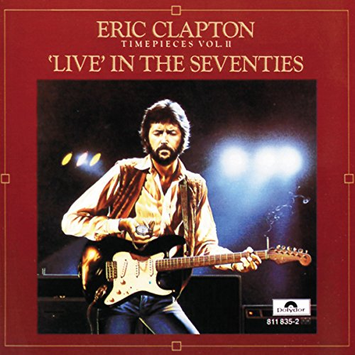 Eric Clapton - Time Pieces - Lyrics2You