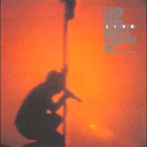 U2 - Live - Under a Blood Red Sky - Zortam Music