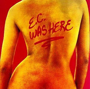 Eric Clapton - E.C. Was Here - Zortam Music