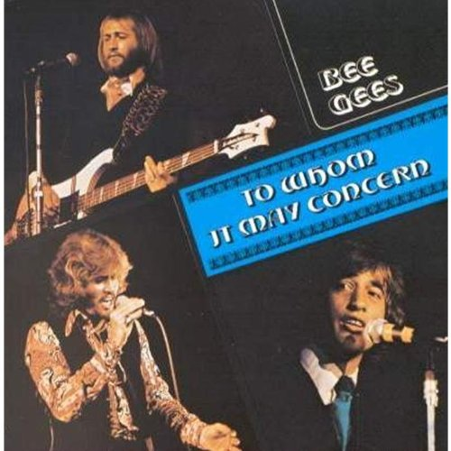 Bee Gees - To whom it may concern - Zortam Music