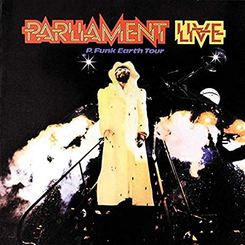PARLIAMENT - Live: P-Funk Earth Tour - Zortam Music
