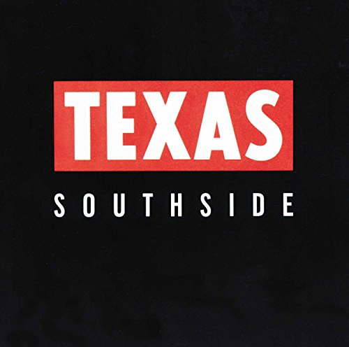 Texas - Southside - Zortam Music