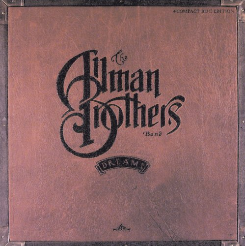 The Allman Brothers Band - Dreams (Disc 3) - Zortam Music