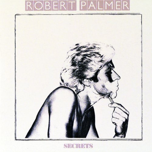Robert Palmer - Secrets - Clues - Maybe It
