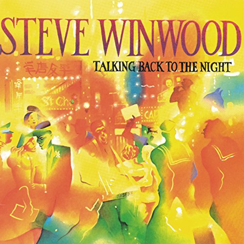 STEVE WINWOOD - Talking Back To The Night - Zortam Music