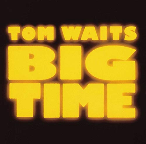 Tom Waits - Big Time - Zortam Music