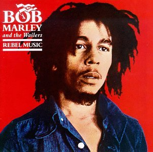 Bob Marley - Rebel Music - Zortam Music