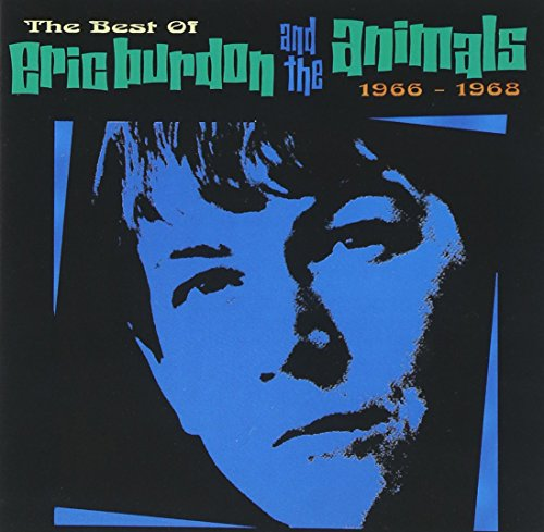 Animals - The Best Of Eric Burdon & The Animals, 1966-1968 - Zortam Music