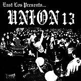 album art to East Los Presents....Union 13