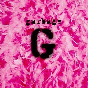 Garbage - My Lover