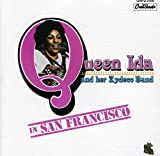 Album cover for Queen Ida in San Francisco