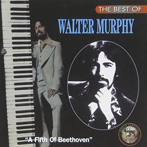 WALTER MURPHY - The Best Of Walter Murphy: A Fifth Of Beethoven - Zortam Music