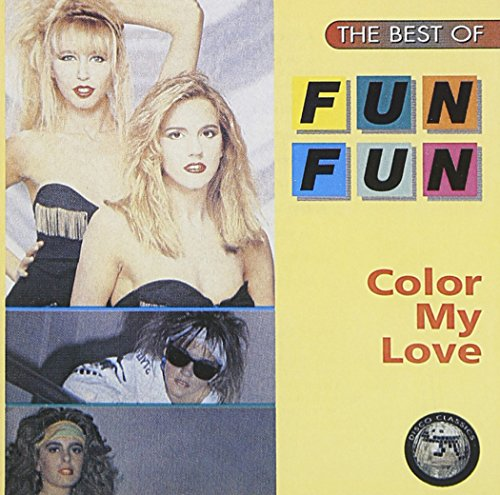 The Best of Fun Fun - Color My Love