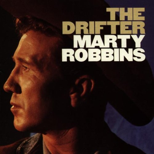 MARTY ROBBINS - The Drifter - Zortam Music