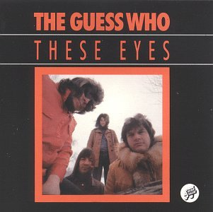 The Guess Who - These Eyes - Zortam Music