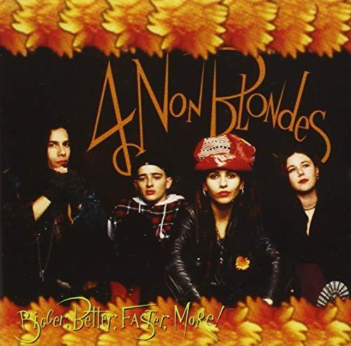 4 Non Blondes - Bigger, Better, Faster, More? - Zortam Music