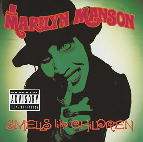 Marilyn Manson - Smells Like Children (Explicit Version) - Zortam Music