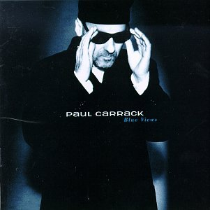 Paul Carrack - Blue Views - Zortam Music