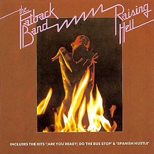 Fatback Band - Raising Hell - Zortam Music