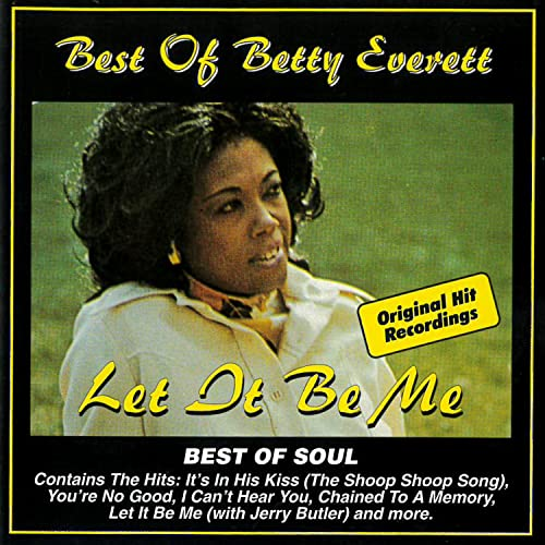 Betty Everett - Best of Betty Everett: Let It Be Me - Zortam Music