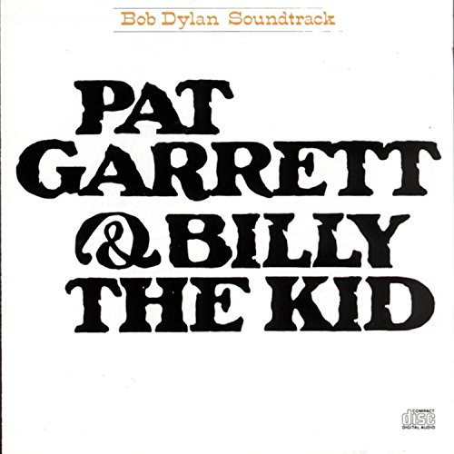 Bob Dylan - Pat Garrett and Billy the Kid - Zortam Music