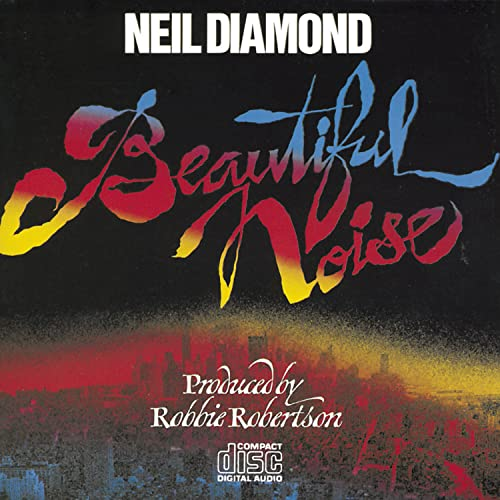 Neil Diamond - Beautiful Noise - Zortam Music