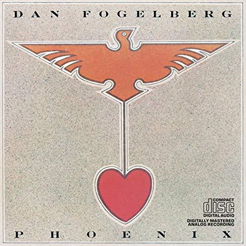 Dan Fogelberg - Phoenix - Zortam Music