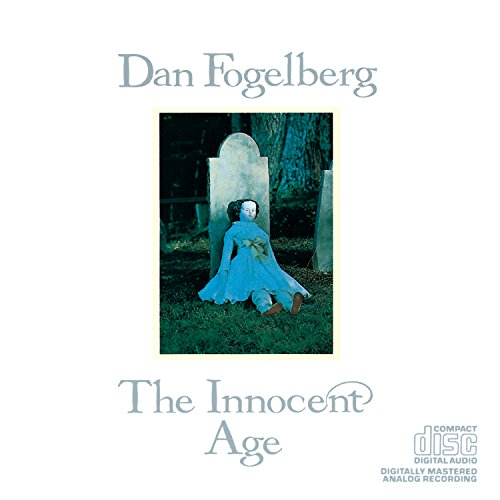 Dan Fogelberg - The Innocent Age (disc 1) - Zortam Music
