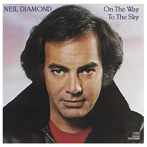 Neil Diamond - On The Way To The Sky- - Zortam Music