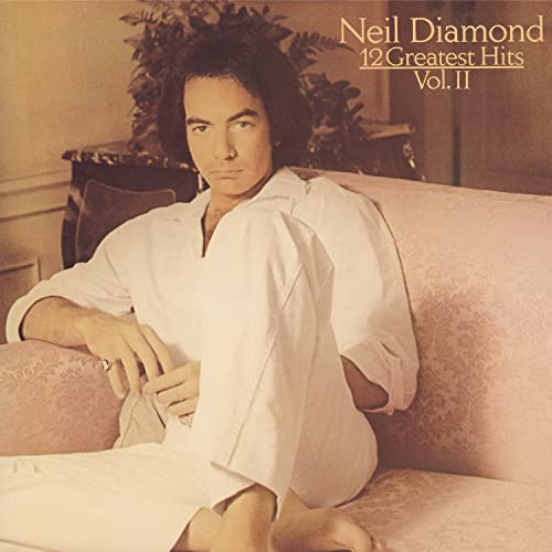 Neil Diamond - 12 Greatest Hits Vol. 2 - Zortam Music