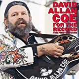 For the Record: The First 10 Years by David Allan Coe