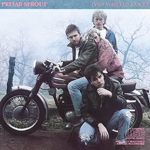 Prefab Sprout - Two Wheels Good - Zortam Music